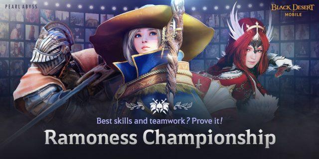 Giải vô địch thế giới Black Desert Mobile - Ramoness!