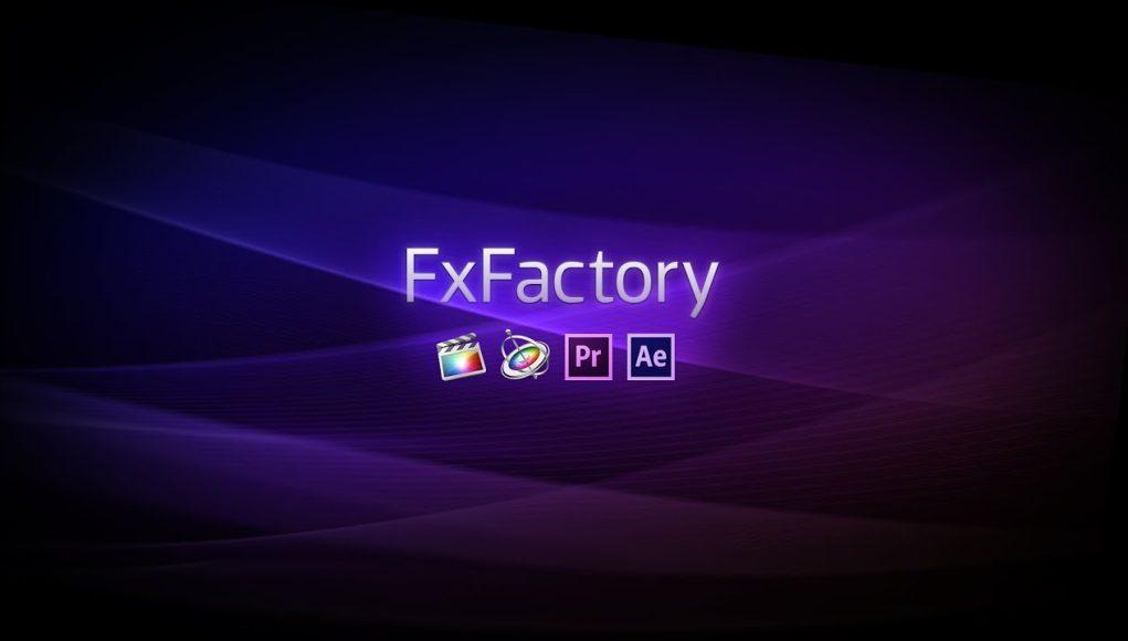 Tải xuống FxFactory Pro 7.1.7 Full | Gói hiệu ứng chất lượng, chuyên nghiệp cho Nhà làm phim