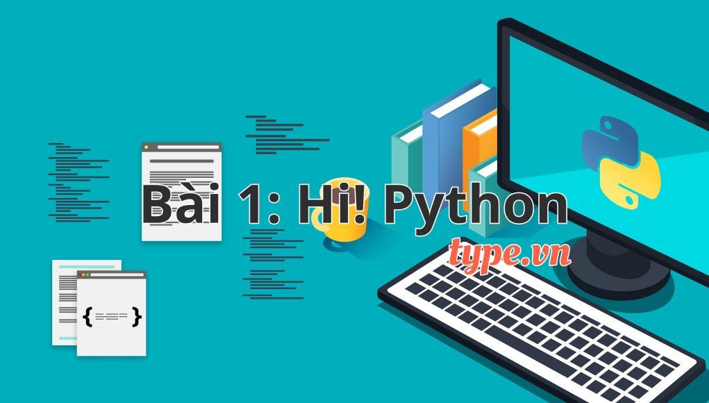 Python Lessions 1: Xin chào!