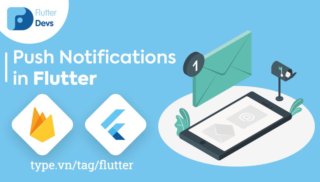 Flutter   Nhận thông báo từ Firebase Cloud Messaging